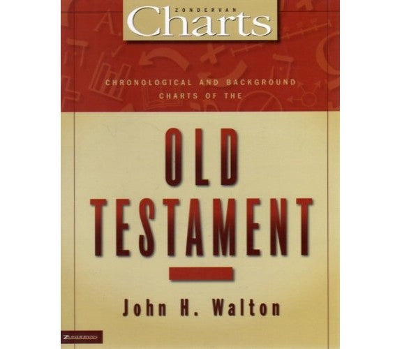 Chronological & Background Charts of the Old Testament