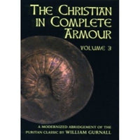 The Christian in Complete Armour, Vol 3 (abridged)