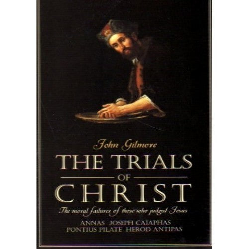 The Trials of Christ