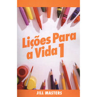 Portuguese Lessons for Life volume 1