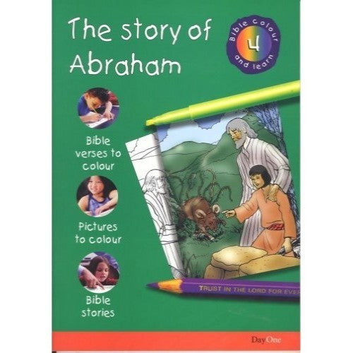 The Story of Abraham: Bible Colour and Learn 4