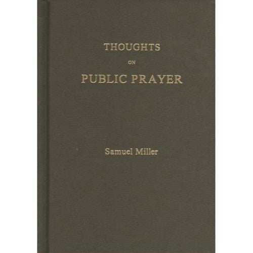 Thoughts on Public Prayer