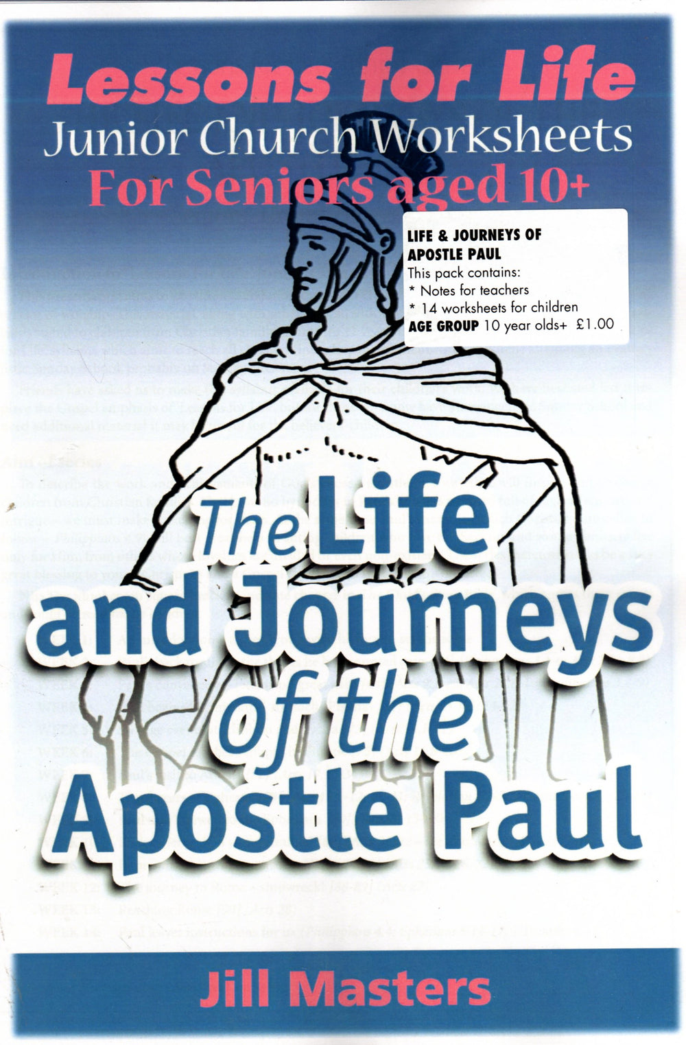 Junior Church - The Life and Journeys of the Apostle Paul