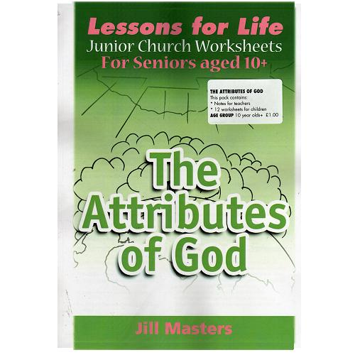 The Attributes of God - Junior Church (Seniors)