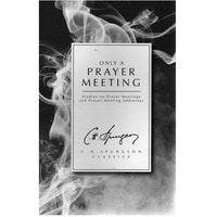 Only a Prayer Meeting - paperback edition