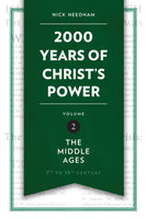 2000 Years of Christ's Power Part 2: The Middle Ages (Hardback)