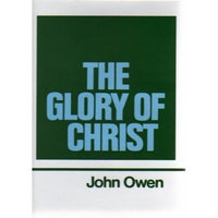 Vol 01  The Glory of Christ