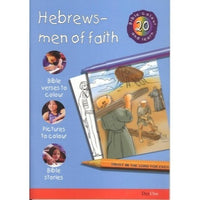 Hebrews - Men of Faith: Bible Colour and Learn 20