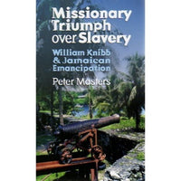 Missionary Triumph over Slavery
