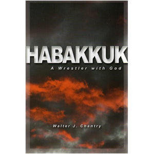 Habakkuk: A Wrestler with God