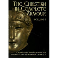 The Christian in Complete Armour, Vol 1 (abridged)