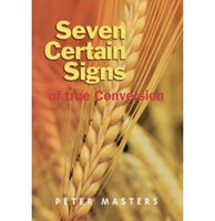 Seven Certain Signs of True Conversion