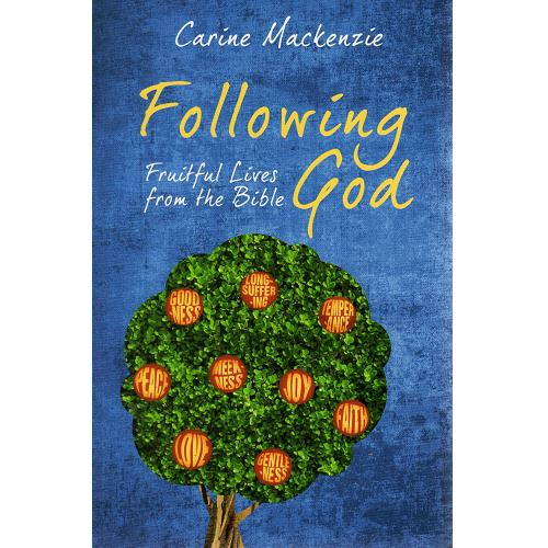 Following God: Fruitful Lives from the Bible