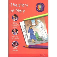 The Story of Mary: Bible Colour and Learn 11