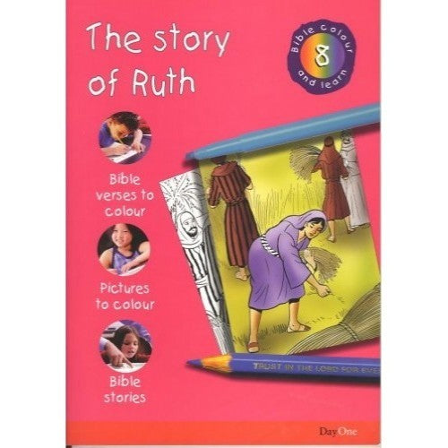 The Story of Ruth: Bible Colour and Learn 8