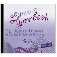 Our Own Hymnbook for Children's Worship - Music CDs