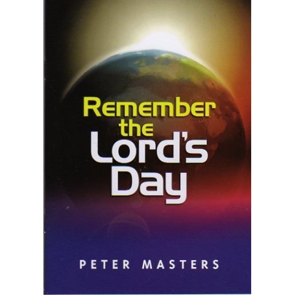 Remember the Lord's Day