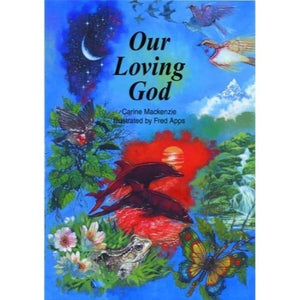 Our Loving God  (soft cover)