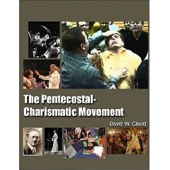 The Pentecostal-Charismatic Movement: Its History and Error
