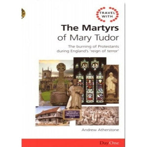 The Martyrs of Mary Tudor