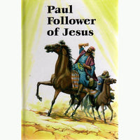 Paul Follower of Jesus