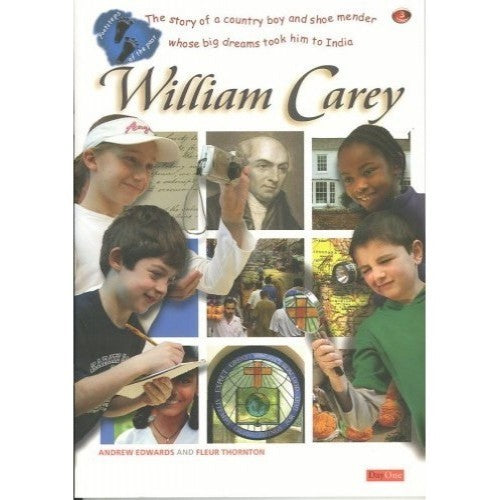 William Carey; Footsteps of the Past