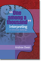 """One among a thousand"" Interpreting in Christian Settings"
