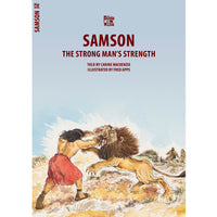 Samson - The Strong Man's Strength