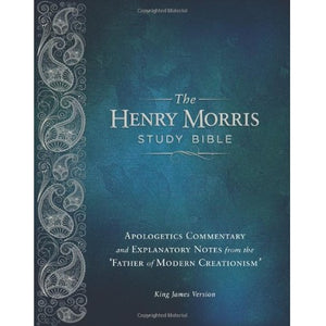 The Henry Morris Study Bible KJV (Hardback with case jacket)