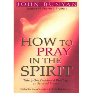 How to Pray in the Spirit