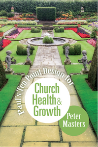 Paul's Ten Point Design for Church Health and Growth