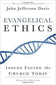 Evangelical Ethics 4th Edition