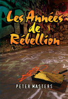 French The Rebellious Years