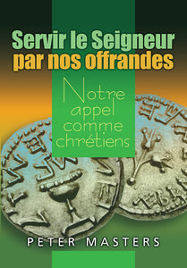 French Christian Stewardship, Our Calling