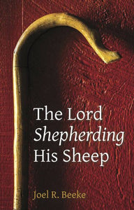 The Lord Shepherding His Sheep [paper back]