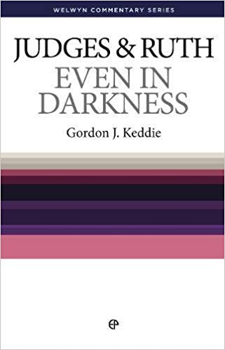 Even in Darkness - Judges and Ruth