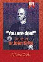 You are Deaf: The Life of John Kitto
