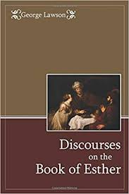Discourses on the Book of Esther Paperback