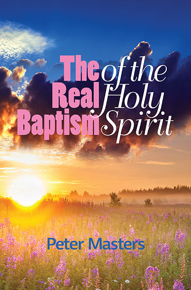 The Real Baptism of the Holy Spirit