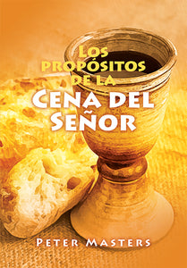 Spanish The Purposes of the Lord's Supper