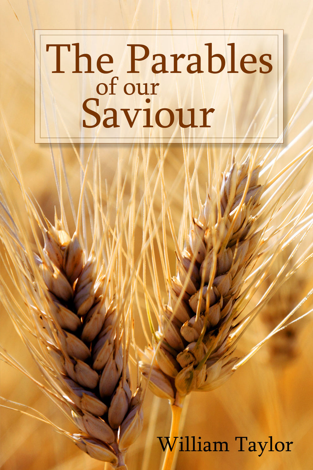 The Parables of our Saviour