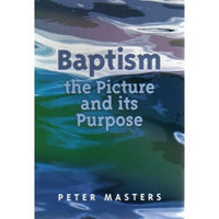 Baptism, the Picture and its Purpose