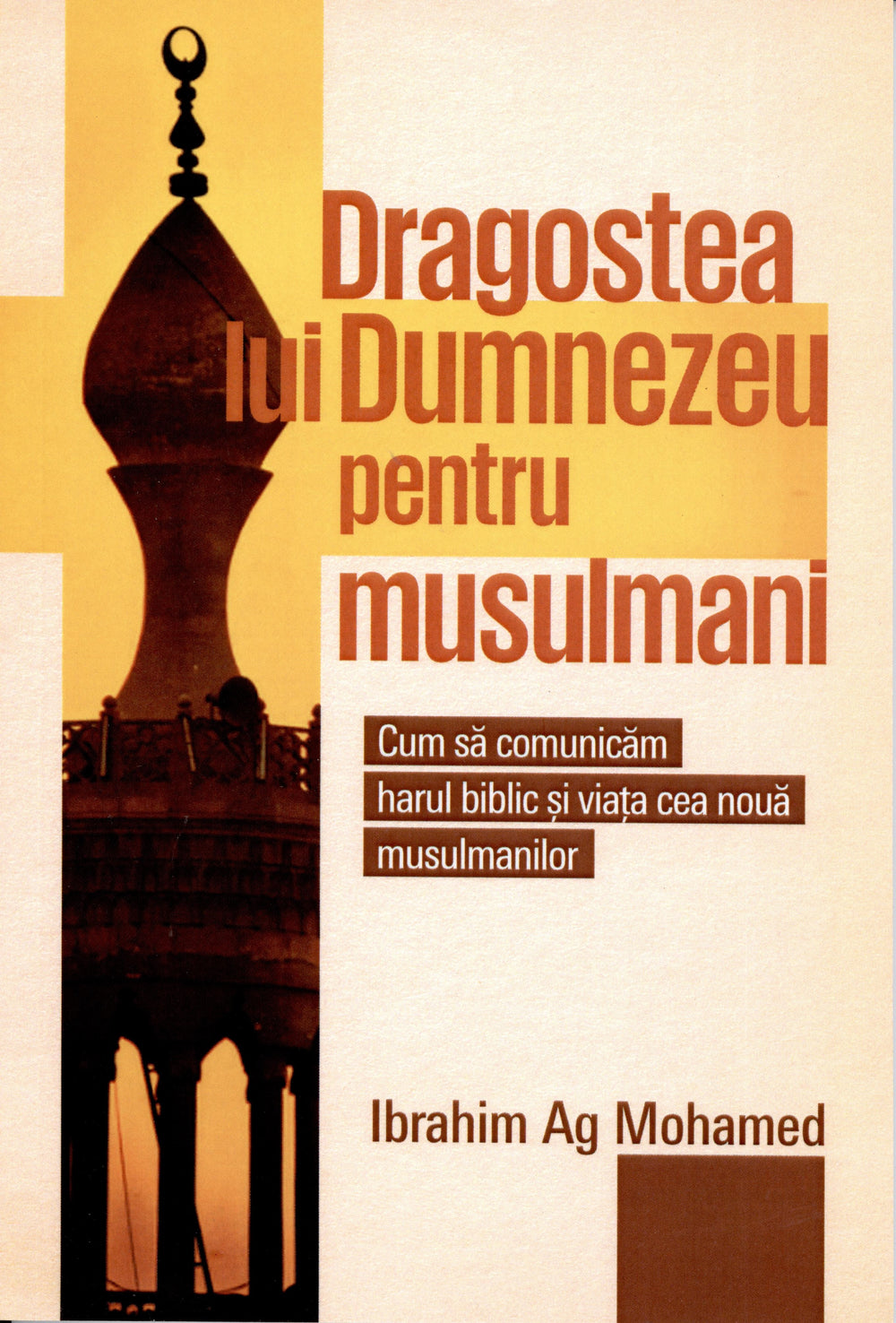 Romanian God's Love for Muslims