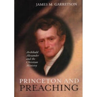 Princeton and Preaching