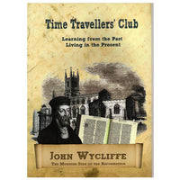 John Wycliffe - Time Traveller's Club