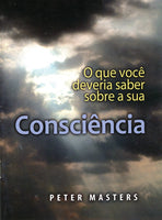 Portuguese What you Should Know About your Conscience