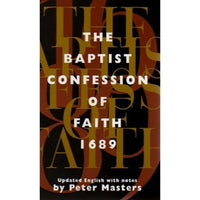 Baptist Confession of Faith 1689