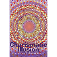 The Charismatic Illusion