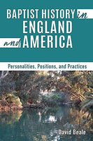 Baptist History in England and America