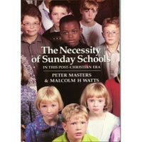 The Necessity of Sunday Schools
